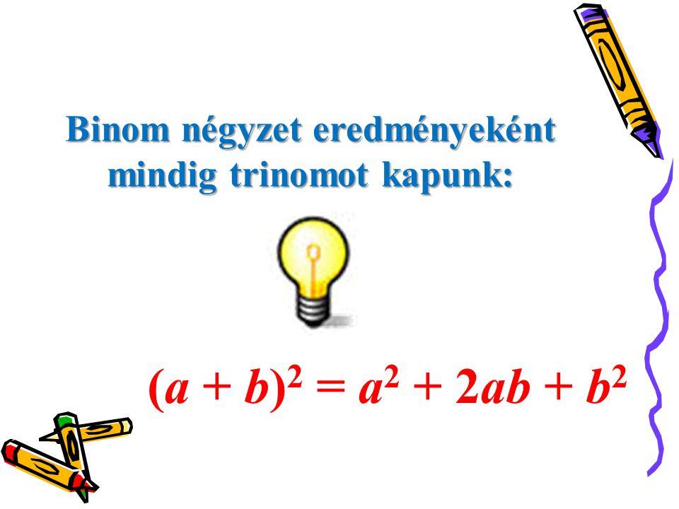 Változik-e a képlet, ha különbség négyzetét keressük (y – 6) 2 .