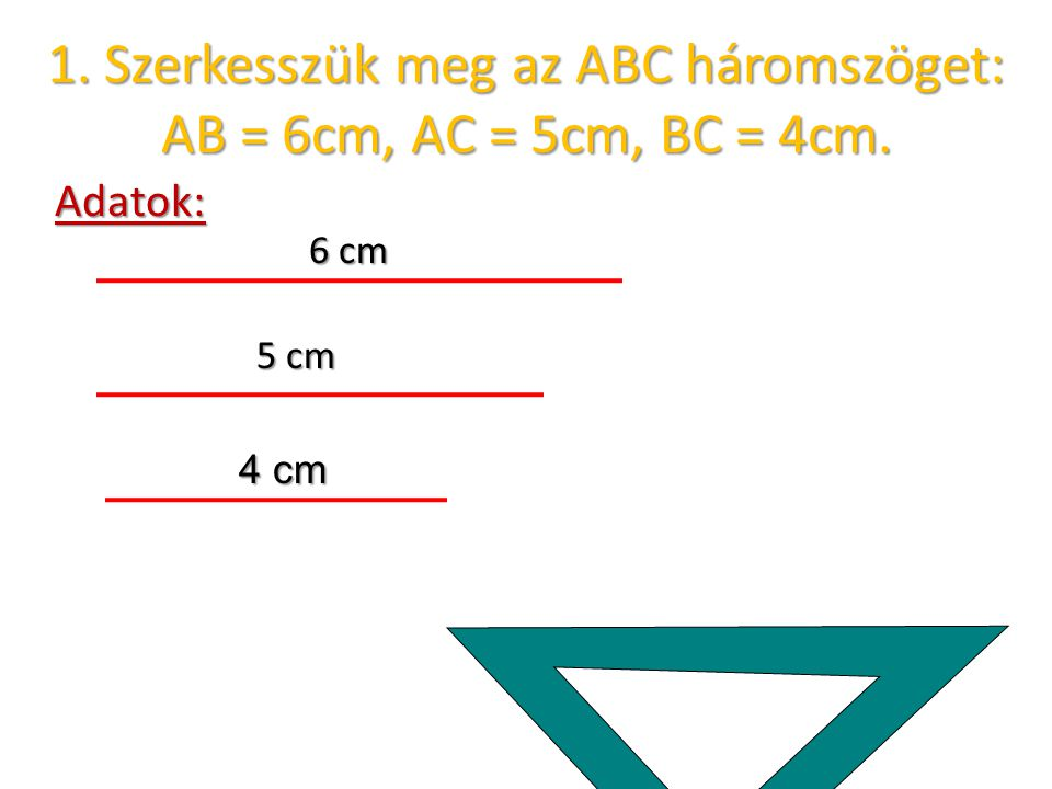 Adatok: 6 cm 5 cm 4 cm