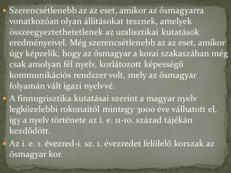 A magyarok – a feltételezések szerint – fokozatosan megváltoztatták életmódjukat, letelepedett vadászokból nomád állattenyésztők lettek, talán a hasonló életmódot folytató iráni népekkel való kapcsolatteremtés nyomán.