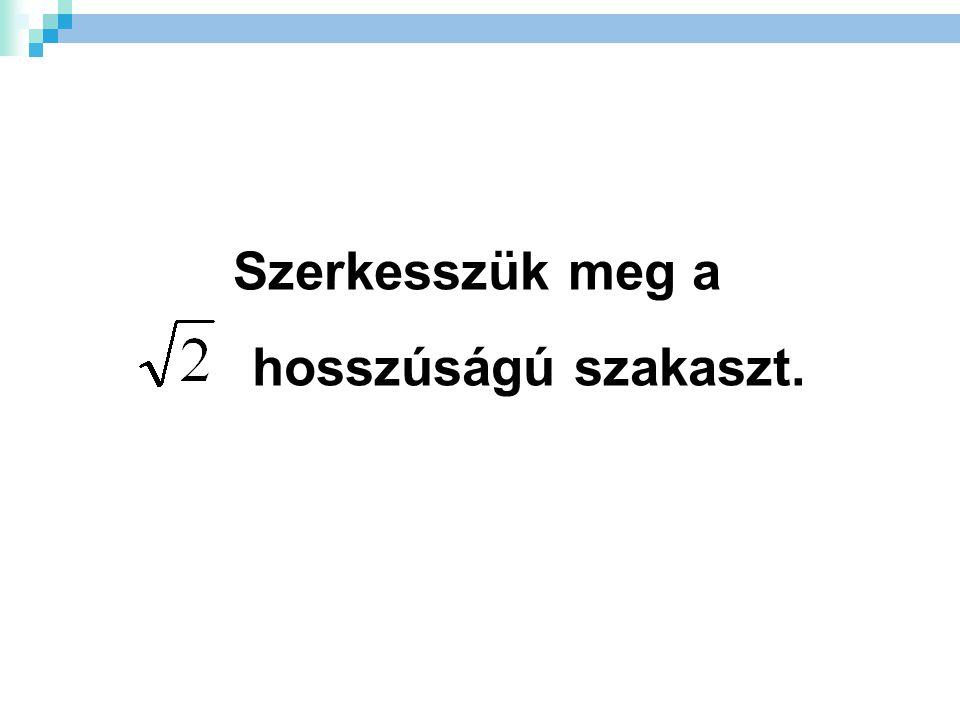 25 4 vagy 21 = a 2 + b 2 c 2 = a 2 + 21 1 2 =1 2 2 =4 3 2 =9 4 2 =16 5 2 =25 6 2 =36 7 2 =49 8 2 =64 9 2 =81 10 2 =100 ___=___+ 21 5 2 = 2 2 + (  21 ) 2 .