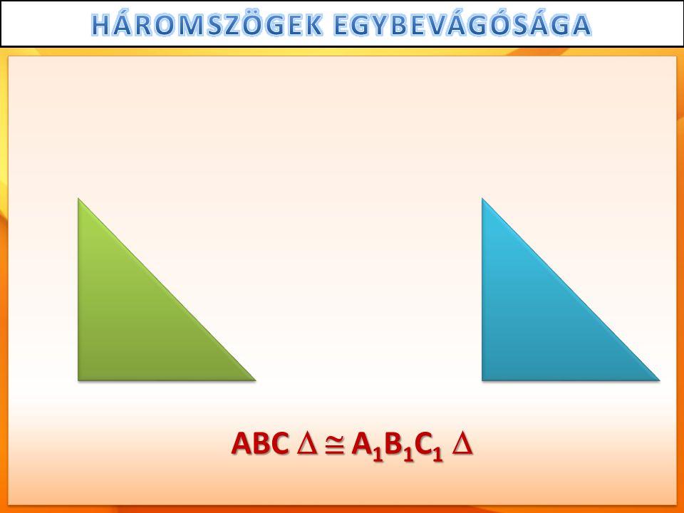 ABC   A 1 B 1 C 1 