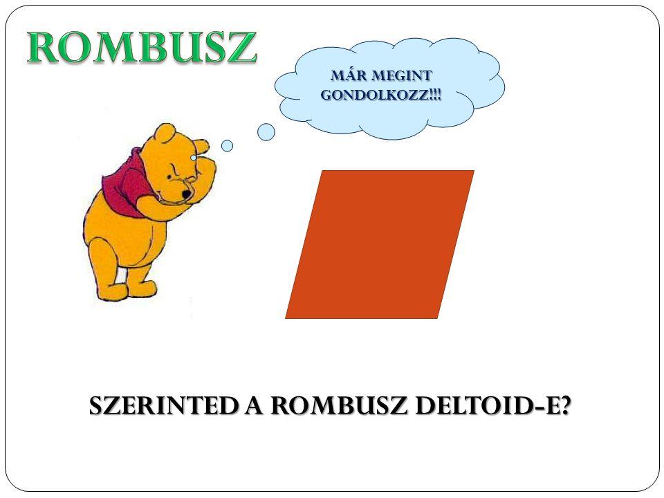 SZERINTED A ROMBUSZ DELTOID-E? MÁR MEGINT GONDOLKOZZ!!!