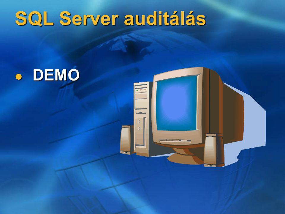 SQL Server auditálás DEMO DEMO