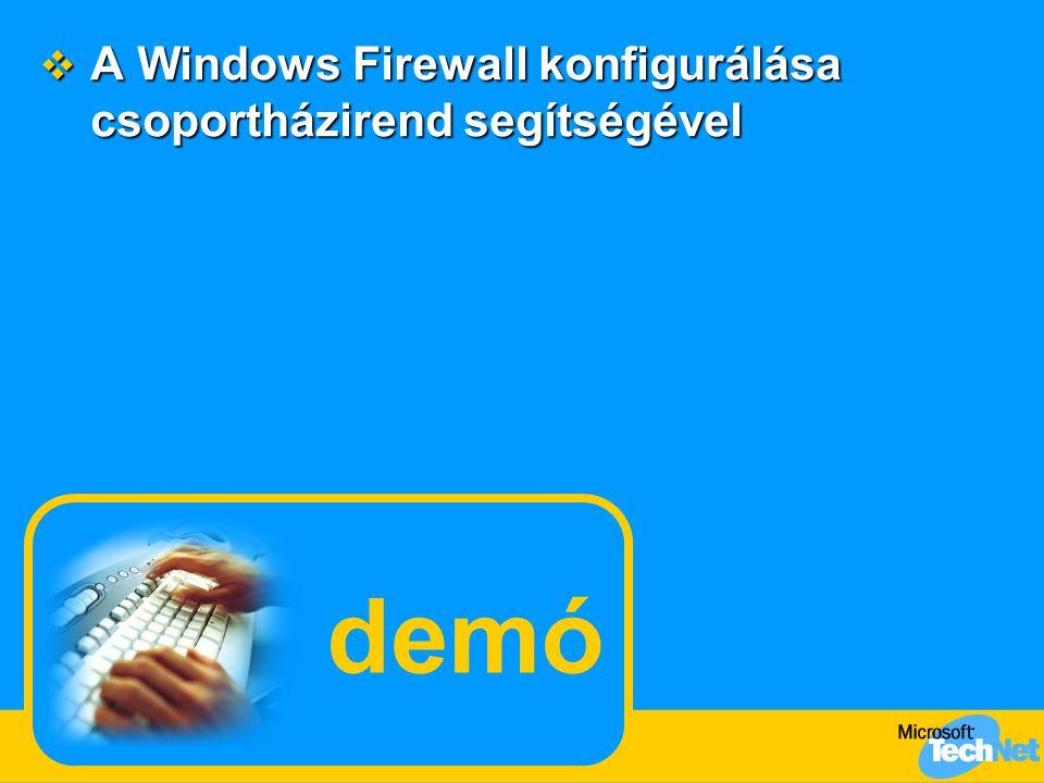 demó  A Windows Firewall konfigurálása csoportházirend segítségével