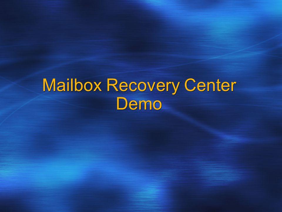 Mailbox Recovery Center Demo