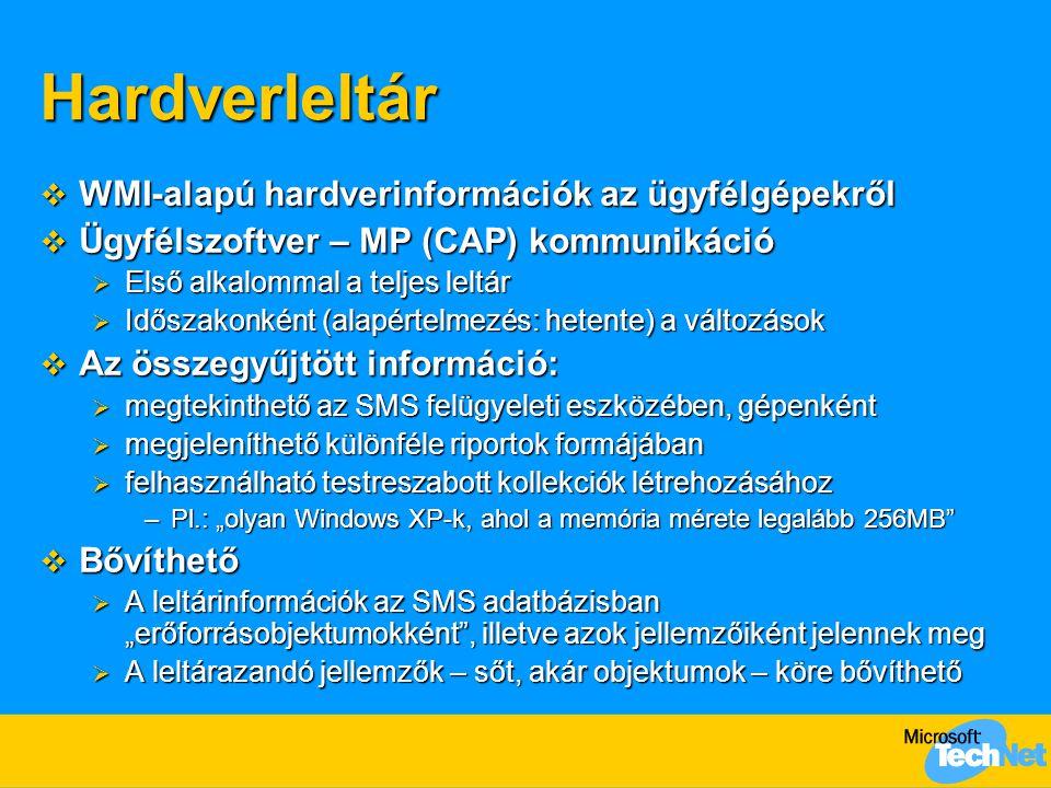 """Hardverleltár  WMI-alapú hardverinformációk az ügyfélgépekről  Ügyfélszoftver – MP (CAP) kommunikáció  Első alkalommal a teljes leltár  Időszakonként (alapértelmezés: hetente) a változások  Az összegyűjtött információ:  megtekinthető az SMS felügyeleti eszközében, gépenként  megjeleníthető különféle riportok formájában  felhasználható testreszabott kollekciók létrehozásához –Pl.: """"olyan Windows XP-k, ahol a memória mérete legalább 256MB  Bővíthető  A leltárinformációk az SMS adatbázisban """"erőforrásobjektumokként , illetve azok jellemzőiként jelennek meg  A leltárazandó jellemzők – sőt, akár objektumok – köre bővíthető"""