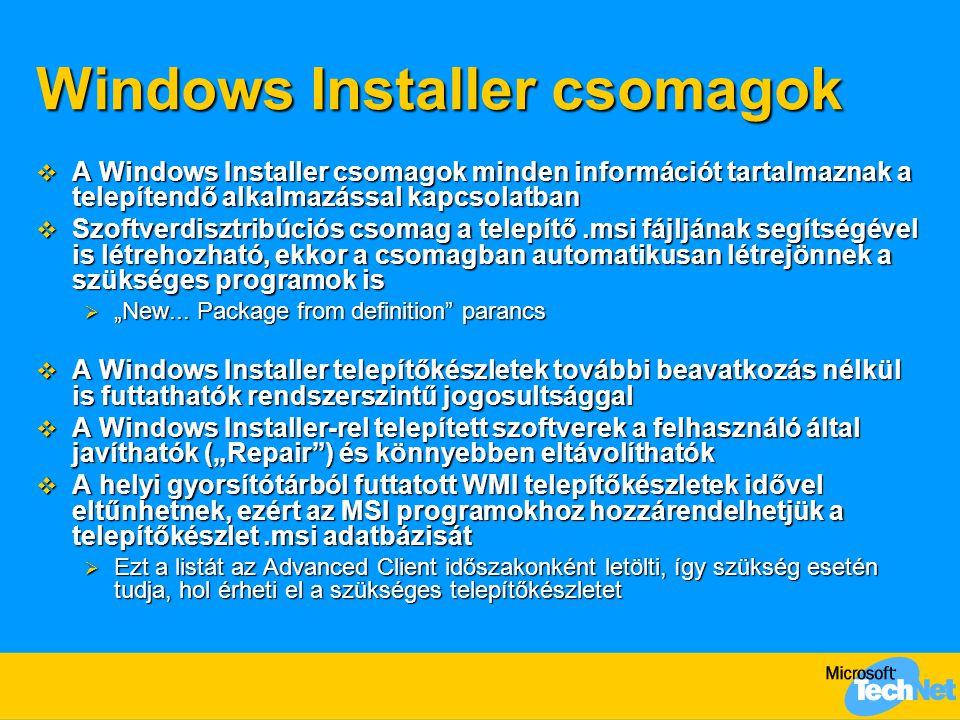 """Windows Installer csomagok  A Windows Installer csomagok minden információt tartalmaznak a telepítendő alkalmazással kapcsolatban  Szoftverdisztribúciós csomag a telepítő.msi fájljának segítségével is létrehozható, ekkor a csomagban automatikusan létrejönnek a szükséges programok is  """"New..."""