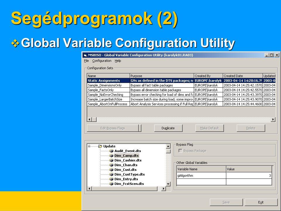 Segédprogramok (2)  Global Variable Configuration Utility