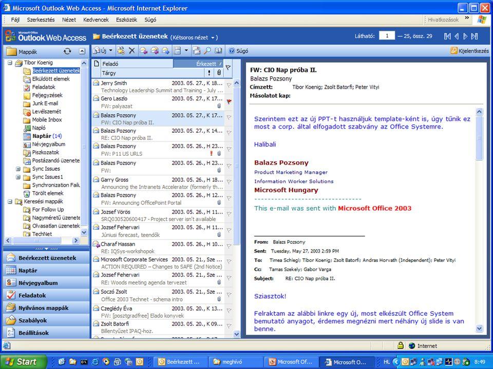 Integráció a vállalati és külső alkalmazásokkal  Cél: ügyviteli információk 360°-ban  Szolgáltatások:  Intelligens oldalak, webkijelzők  FrontPage integráció .Net fejlesztői támogatás  Sablonok  Központi hitelesítés  BizTalk integráció