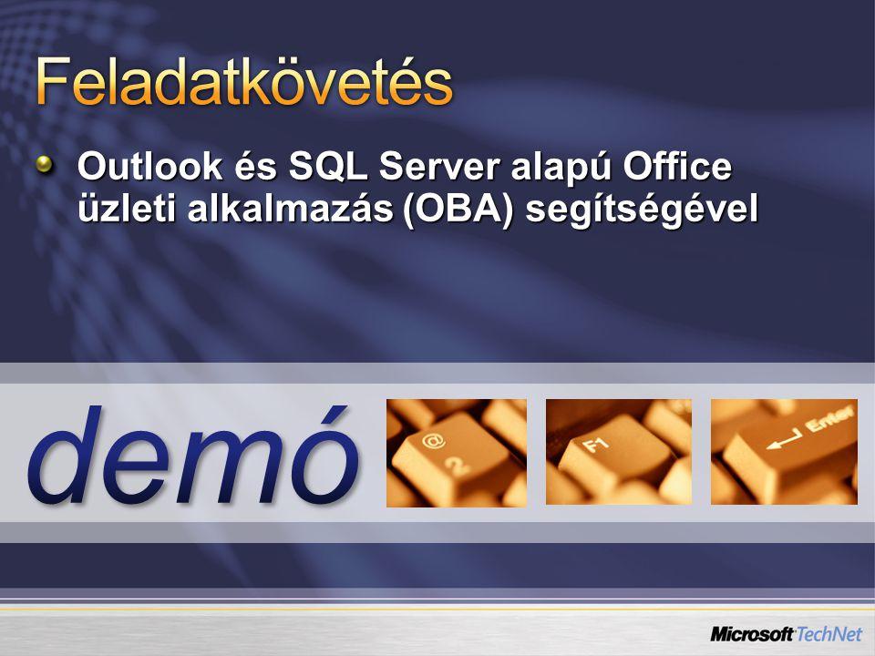 Outlook és SQL Server alapú Office üzleti alkalmazás (OBA) segítségével