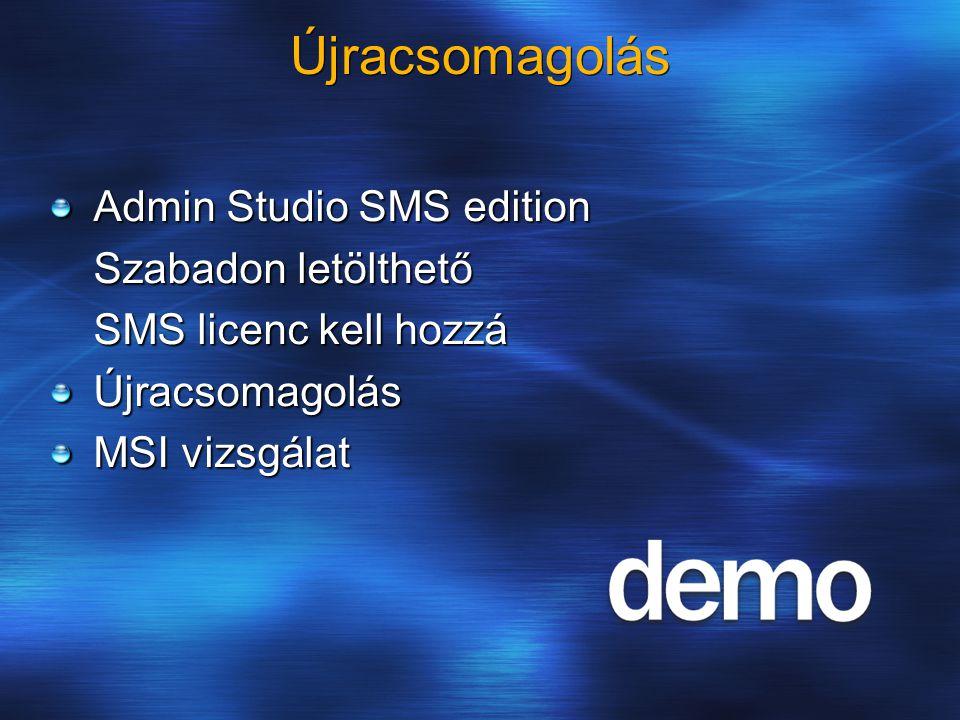 Újracsomagolás Admin Studio SMS edition Szabadon letölthető SMS licenc kell hozzá Újracsomagolás MSI vizsgálat