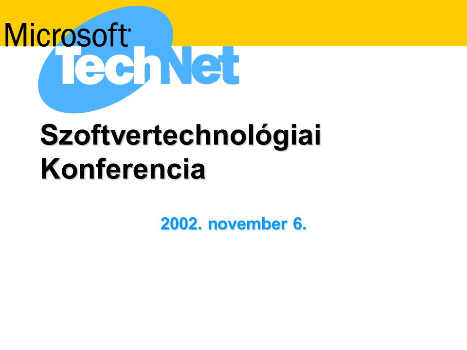 Szoftvertechnológiai Konferencia 2002. november 6.