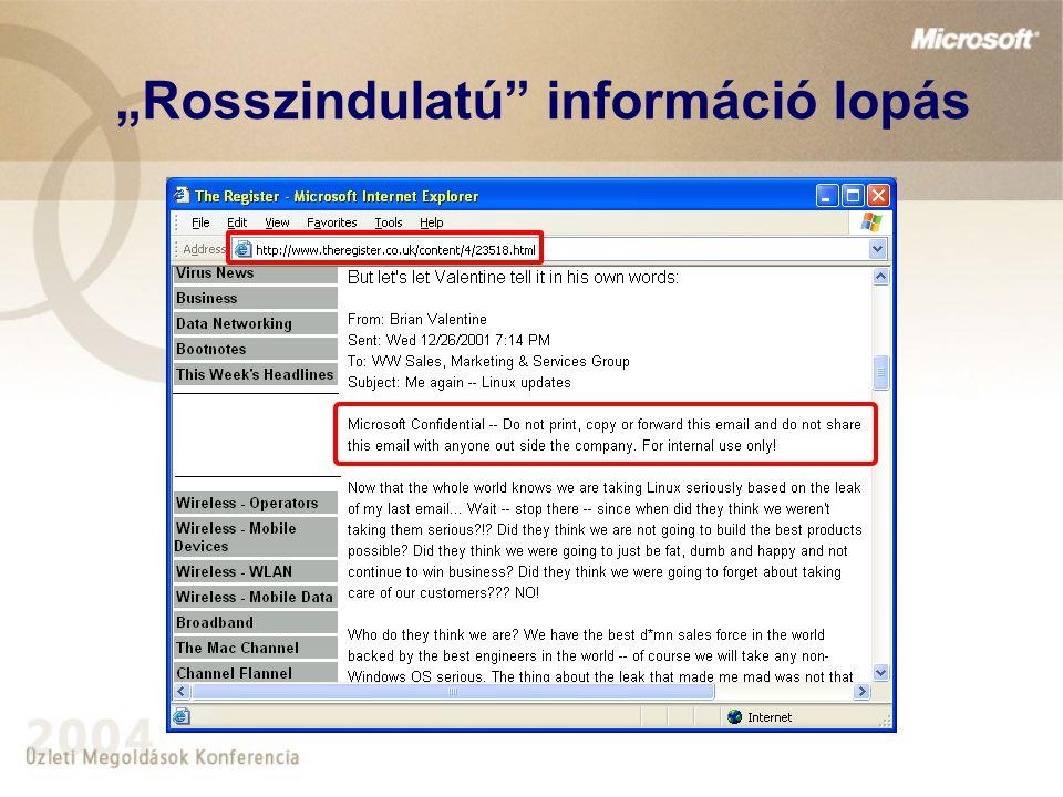 """Rosszindulatú információ lopás"