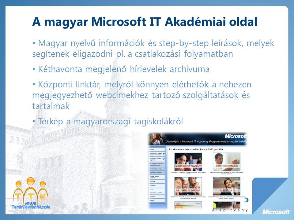 A magyar Microsoft IT Akadémiai oldal Magyar nyelvű információk és step-by-step leírások, melyek segítenek eligazodni pl.