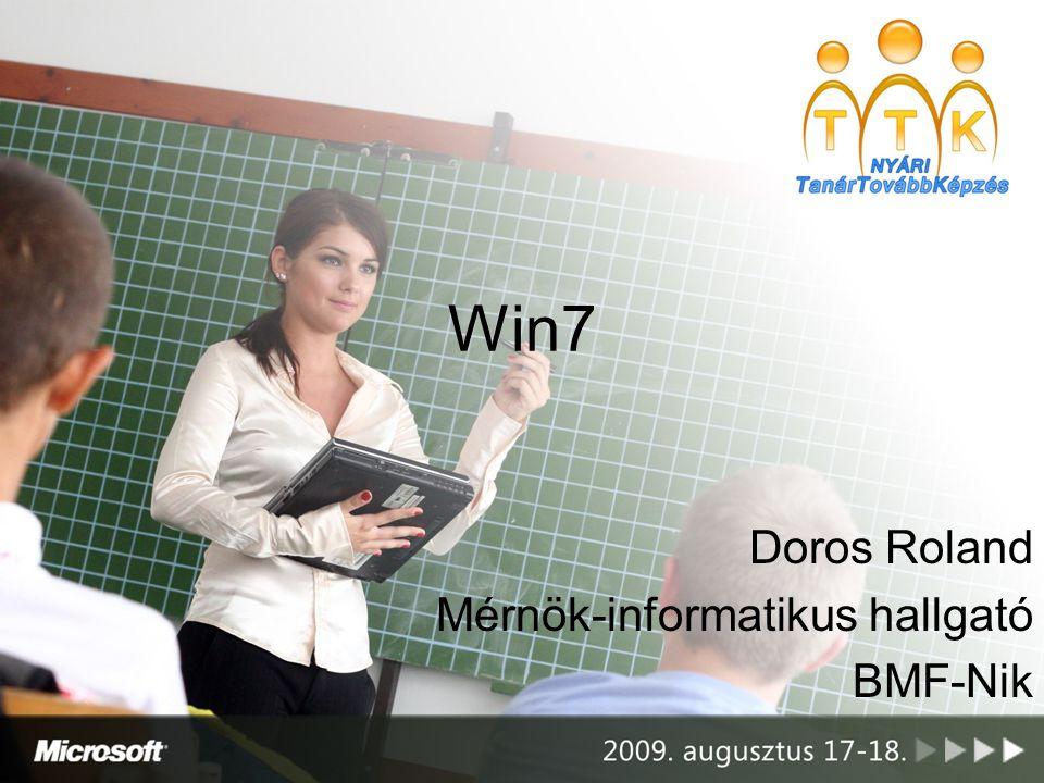 Win7 Doros Roland Mérnök-informatikus hallgató BMF-Nik