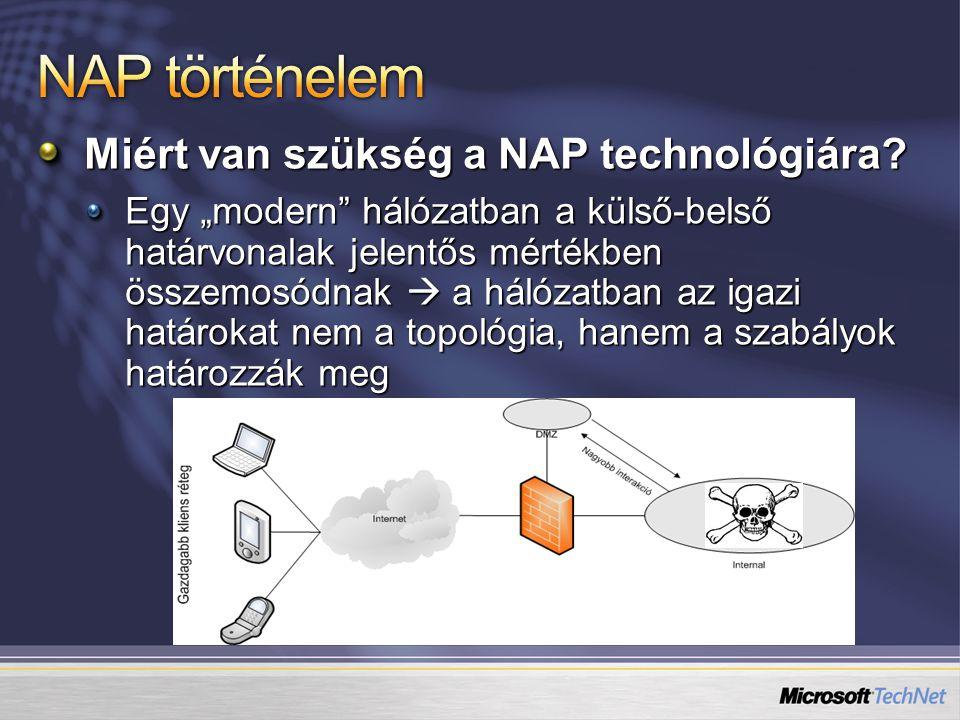 Jelenleg két technológia áll rendelkezésre Network Access Quarantine Control http://www.microsoft.com/technet/community/colu mns/cableguy/cg0203.mspx http://store.netacademia.net/MSHU/OTHER/009VP N.ppt Domain izoláció http://www.microsoft.com/technet/network/sdiso