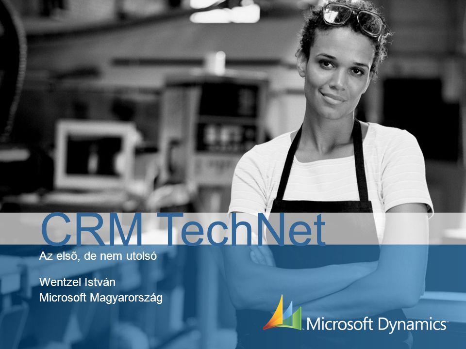 Az első, de nem utolsó Wentzel István Microsoft Magyarország CRM TechNet
