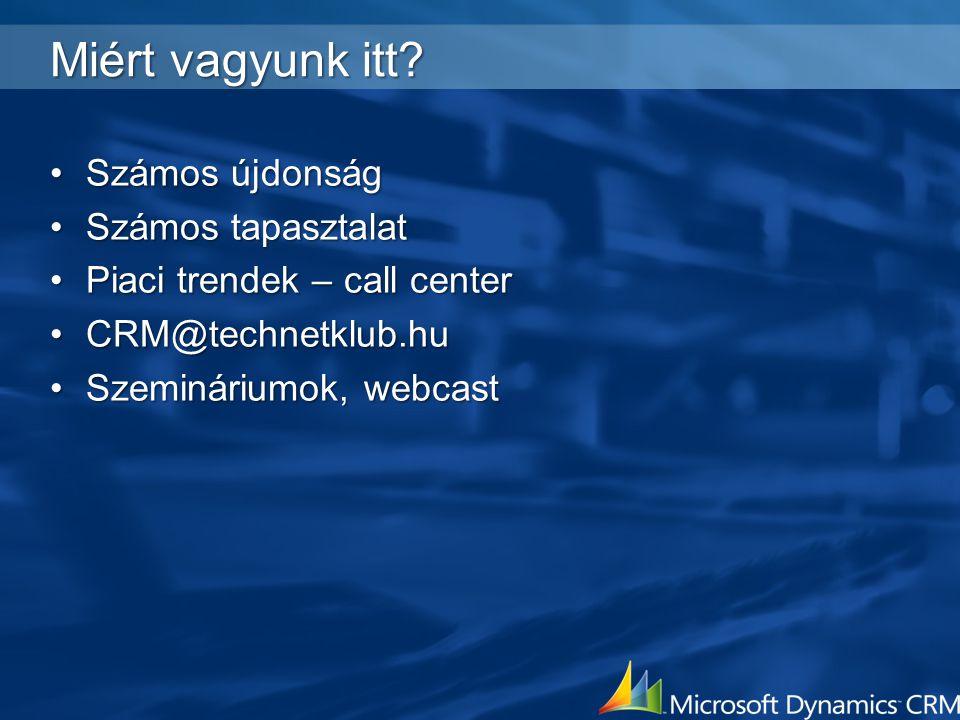 Wentzel István Microsoft Magyarország  CRM újdonságok