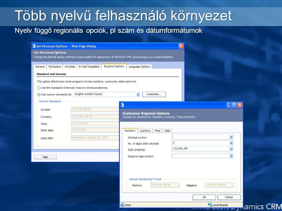 Több nyelvű felhasználó környezet Használható nyelvek adminisztrációja