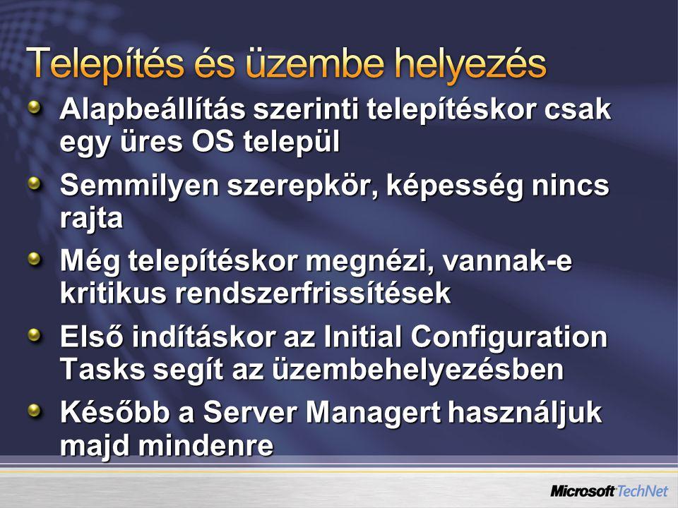 Windows Server 2003 telepítő Telepítés utáni biztonsági frissítések Manage Your Server Configure Your Server Wizard Add/Remove Windows Components Computer Management Security Configuration Wizard