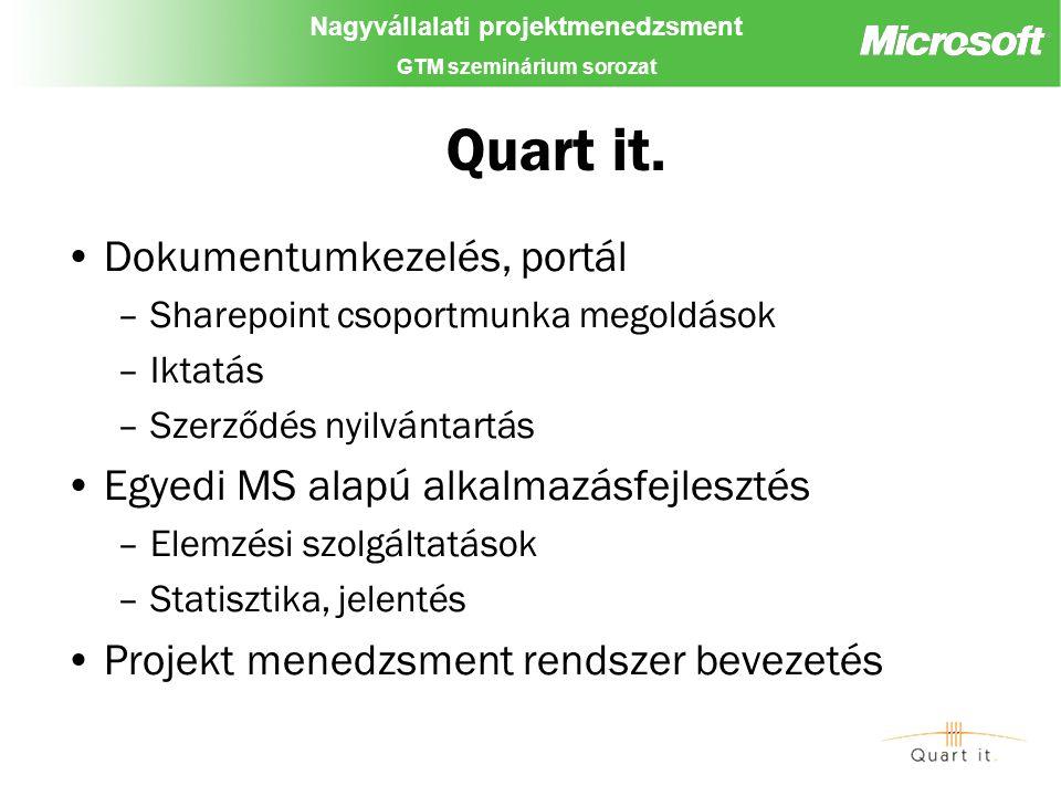 Nagyvállalati projektmenedzsment GTM szeminárium sorozat Quart it.