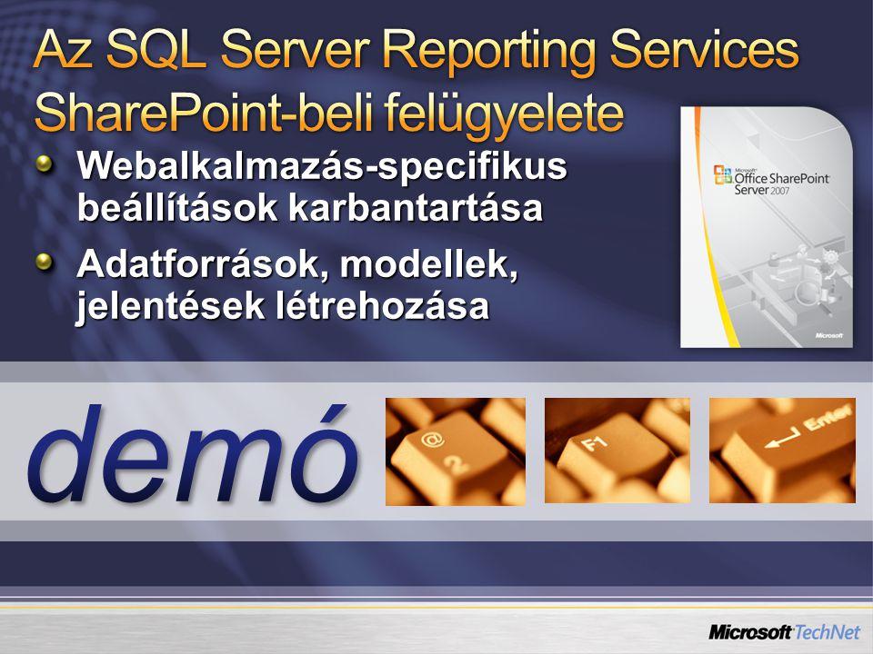 Webalkalmazás-specifikus beállítások karbantartása Adatforrások, modellek, jelentések létrehozása