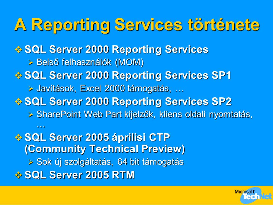 Mi a Reporting Services.