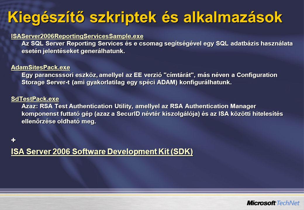 ISAServer2006ReportingServicesSample.exe ISAServer2006ReportingServicesSample.exe Az SQL Server Reporting Services és e csomag segítségével egy SQL adatbázis használata esetén jelentéseket generálhatunk.