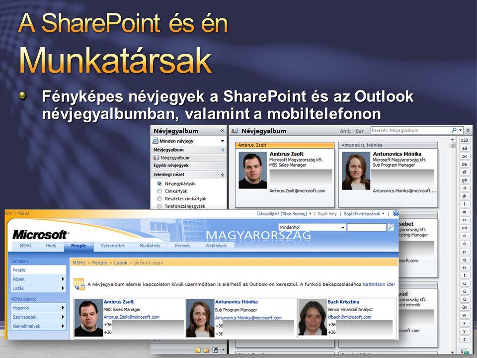 Fényképes névjegyek a SharePoint és az Outlook névjegyalbumban, valamint a mobiltelefonon