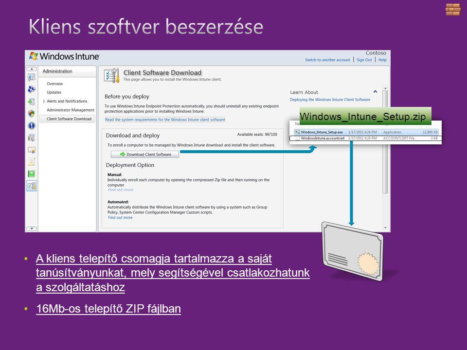 A kliens telepítő csomagja tartalmazza a saját tanúsítványunkat, mely segítségével csatlakozhatunk a szolgáltatáshoz 16Mb-os telepítő ZIP fájlban Windows_Intune_Setup.zip