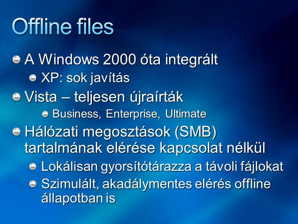 XP problémák Hosszadalmas szinkronizálás Nagy méretű fájlok gyorsítótárazása nem javasolt Manuális interakció szükséges az online állapotba kerüléshez DFS együttműködési problémák Fájltitkosítás gépenként (nem javasolt) Szkriptelés, felügyelet nem megoldott