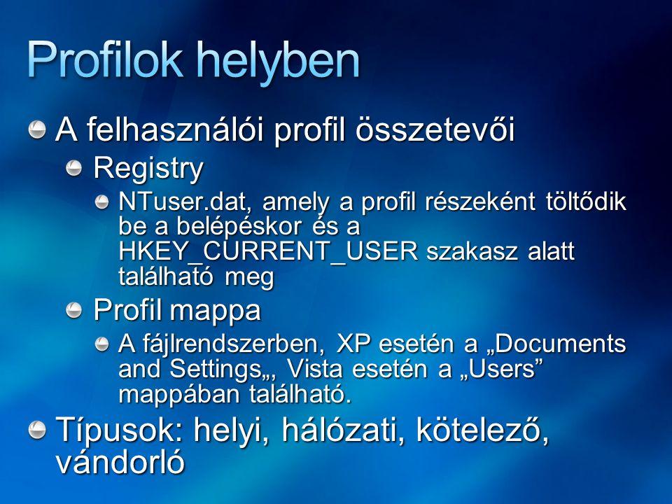 """Helyi profil Automatikusan, az első interaktív belépéskor készül el, gépspecifikus Mindig a helyi lemezen tárolódik Másolható (nem fájlszinten), migrálható Az alapsablon (Default User) tárolható helyben Illetve a NETLOGON megosztásban a DC-n A közös profil (All Users/Public) is """"beleszólhat Tartományban kettős profil is előfordulhat (usernev.domain)"""
