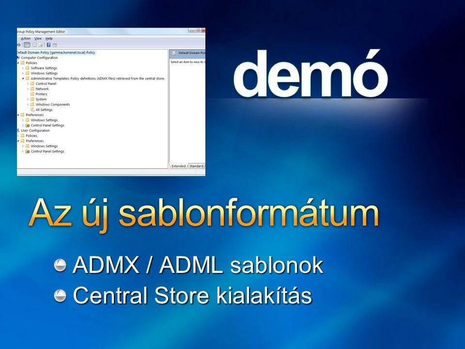 ADMX / ADML sablonok Central Store kialakítás