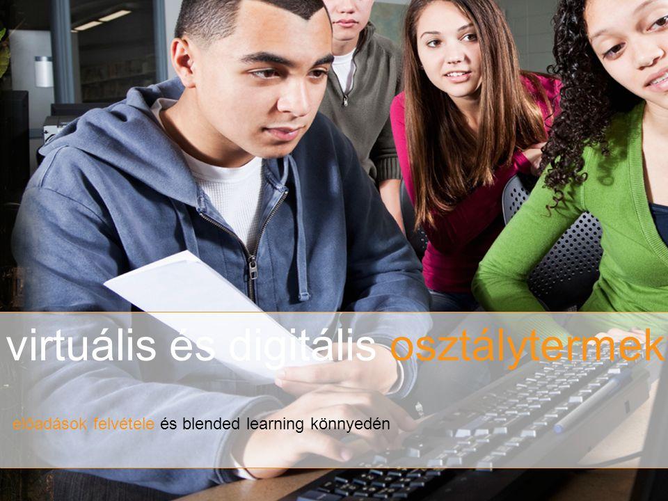 virtuális és digitális osztálytermek előadások felvétele és blended learning könnyedén