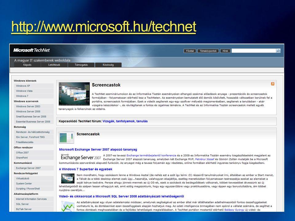 Windows Vista Windows Server 2008 Biztonság Scripting / PowerShell Virtualizáció System Center Még ebben a félévben: Azonosságkezelés és szoftverterítés mélyvíz Hálózatkezelés tananyag IT folyamatszervezés (ITIL/MOF)