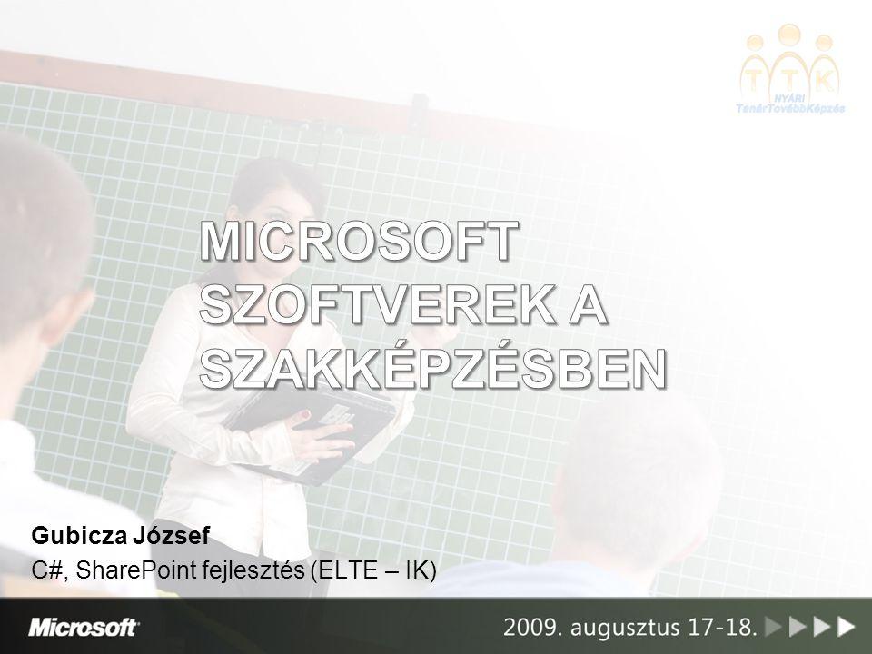 Gubicza József C#, SharePoint fejlesztés (ELTE – IK)