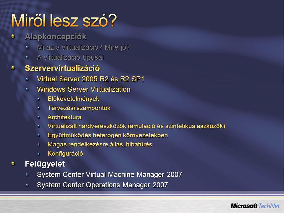 Monolitikus hypervisor Egy modern kernelnél egyszerűbb, de így is elég komplex Saját drivermodellel rendelkezik Mikrokerneles hypervisor Egyszerű partícionálási képesség Nagy megbízhatóság Minimális méret, kevés kód Kicsi támadási felület 3rd party kód nem fut benne A driverek sem itt futnak VM 1 ( Admin ) VM 1 ( Admin ) VM 3 Hardver Hypervisor VM 2 ( Gyerek ) VM 2 ( Gyerek ) VM 3 ( Gyerek ) VM 3 ( Gyerek ) Virtual- izációs réteg VM 1 ( Szülő ) Drivers Driverek Drivers Driverek Drivers Driverek Hypervisor VM 2 Hardver Drivers Driverek VMware ESX megközelítés Windows Server Virtualization/Xen megközelítés