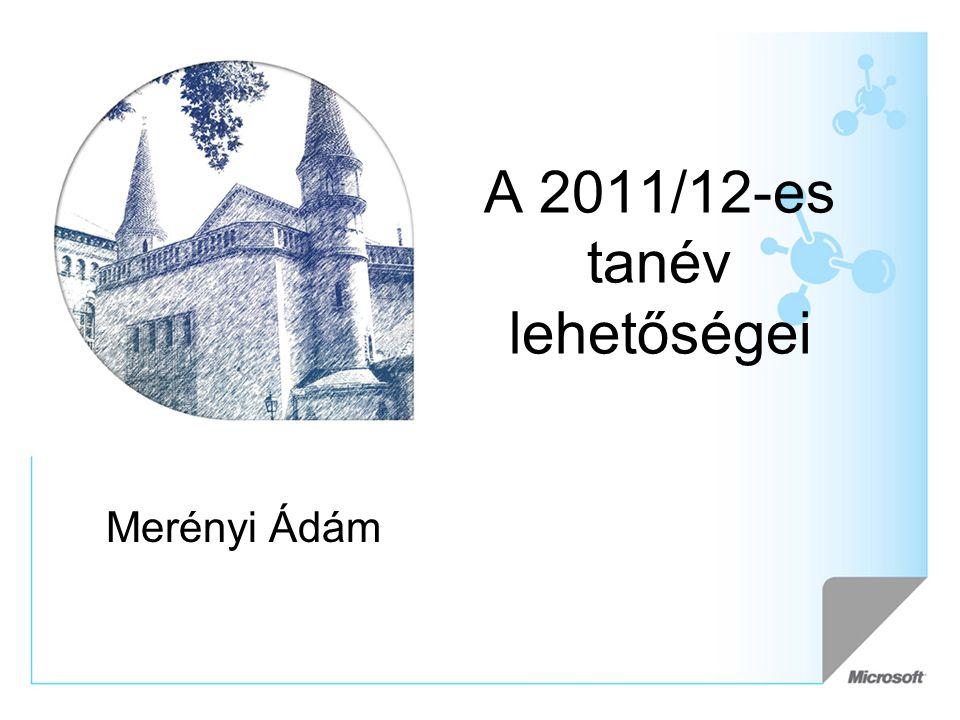 A 2011/12-es tanév lehetőségei Merényi Ádám