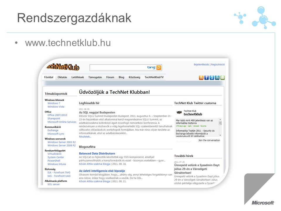 Rendszergazdáknak www.technetklub.hu