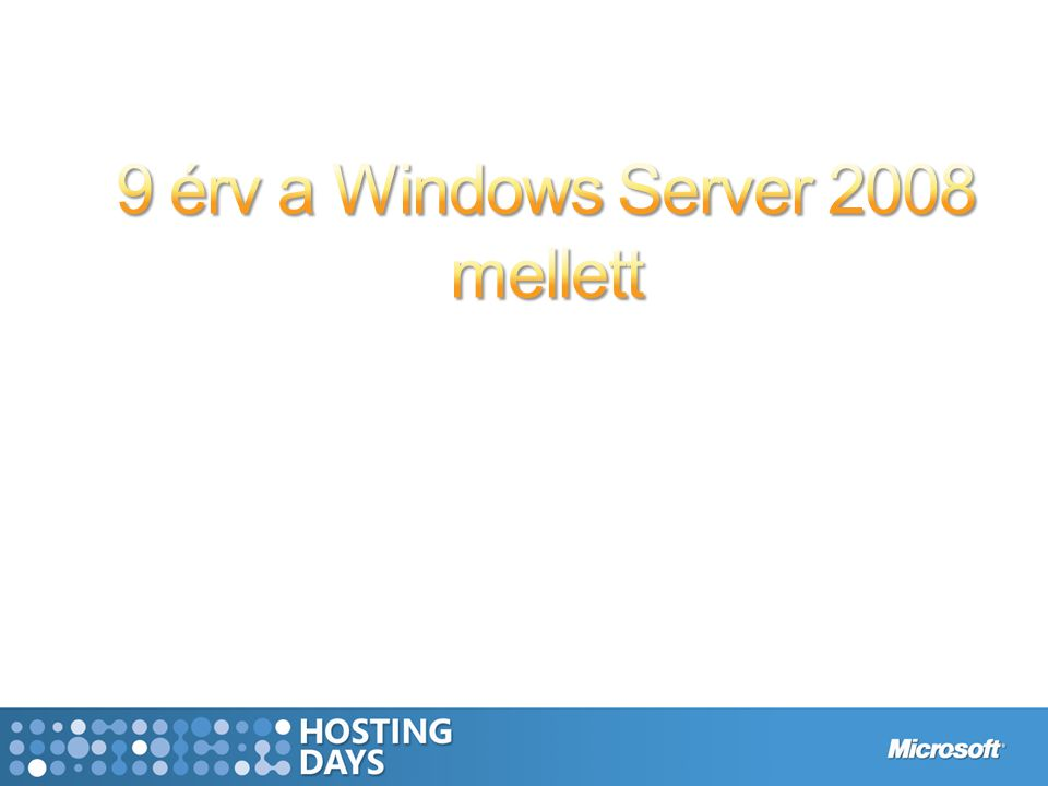 Clean Service Shutdown Korábban, a szolgáltatások nem voltak képesen a leállításra rendelkezésre álló időt meghosszabbítani –Egy fix idő után (alapértelmezésben 20 mp), a SCM-et kilőtte a rendszer és leállt (miközben a szolgáltatások még futottak) –Ha a szolgáltatásnak adatokat kellett kiírnia, ez gondot jelentett A Windows Server 2008-ban a szolgáltatások kérhetnek leállítás előtti értesítést és meghosszabbíthatják a leállítási időt –Ha a szolgáltatás nem válaszol, akkor a rendszer 3 perc után leveszi róla a kezét