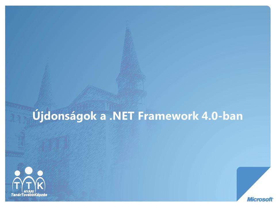 Újdonságok a.NET Framework 4.0-ban