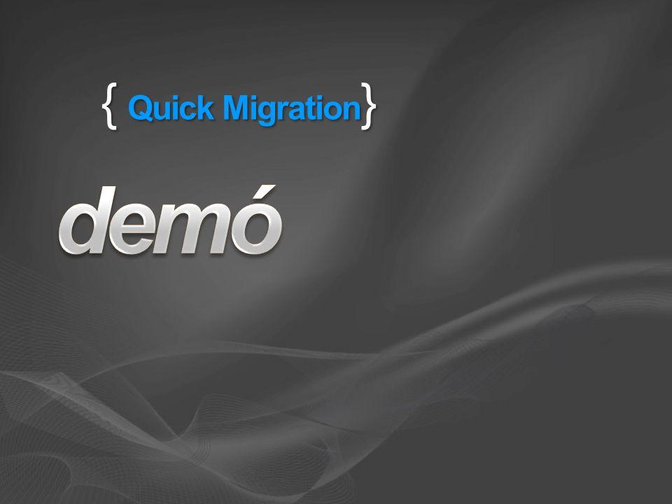 { Quick Migration }