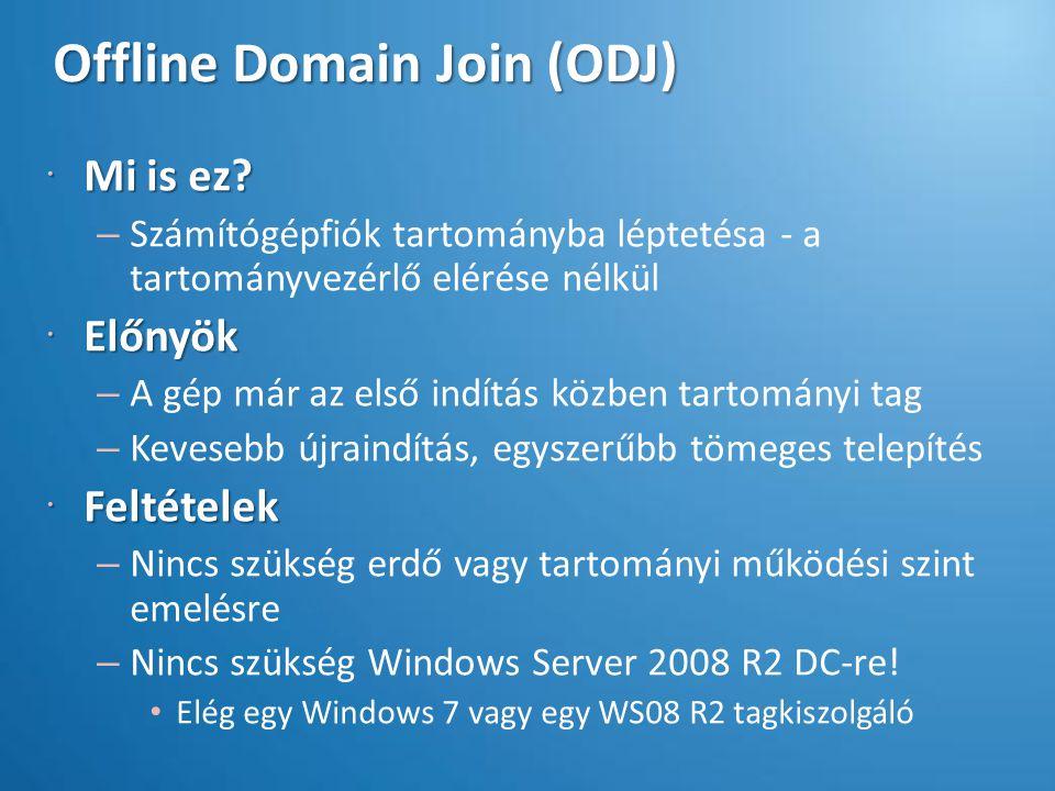 """ODJ – szakácskönyv 1.Végy (elő) egy tartományi tag Windows 7 / Windows Server 2008 R2 gépet, és gyártsd le a kérést (""""blob )."""