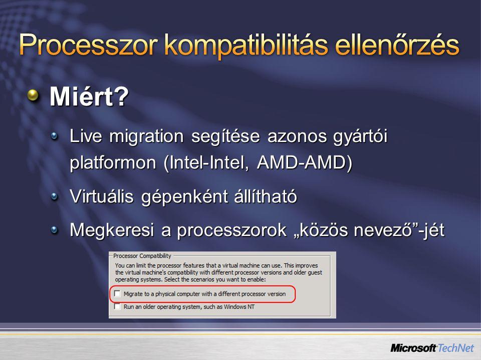 """Miért? Live migration segítése azonos gyártói platformon (Intel-Intel, AMD-AMD) Virtuális gépenként állítható Megkeresi a processzorok """"közös nevező""""-"""