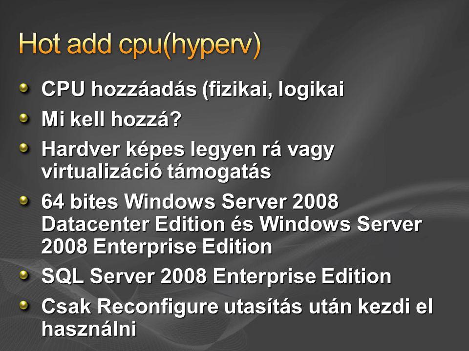 CPU hozzáadás (fizikai, logikai Mi kell hozzá.