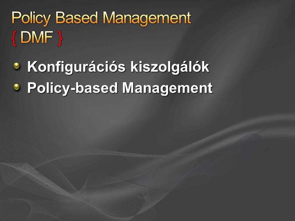 Konfigurációs kiszolgálók Policy-based Management