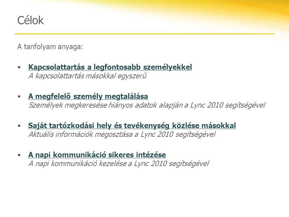 Jelenlét A Lync 2010 a tevékenység vagy az Outlook- naptár alapján automatikusan beállítja a felhasználó jelenléti információját.