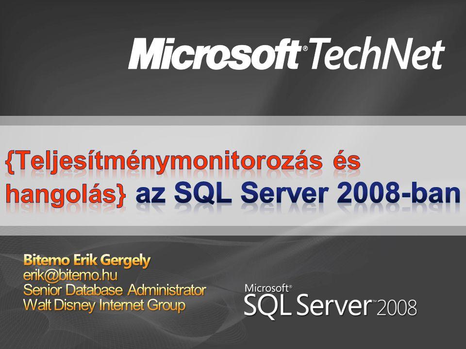 { SQL 2008 teljesítménymonitorozás }