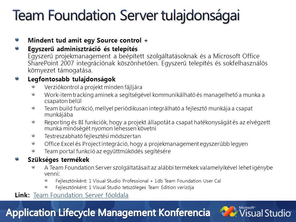 Programozási nyelvek.NET nyelveit támogatja (C#, J#, Visual Basic.NET, Jscript stb) Multitargeting support Lehetőség van.NET különböző verzióira fejleszteni Upgrade wizard (korábbi verziójú kódokat képes konvertálni) Tetszőleges webszolgáltatást képes felhasználni Bővíthetőség A fejlesztőeszköz letölthető vagy saját add-in-ek segítségével bővíthető Beépített eszközök Source control (lehetőség van source control rendszerhez való csatlakozásra), SPY++ (képes a kész alkalmazást monitorozni és információkat gyűjteni) Intellisense támogatás Kódkiegészítő funkció a fejlesztés minden részére Integrált help rendszer Kódszerkesztést segítő funkció Osztály designer, class view, code snippets (előre megírt kódrészletek beszúrása), kód szinező funkció stb Futásidejű hibakeresés Változók értékeinek kijelzése, call stack window, breakpoints (futás közben tetszőleges helyen megállítható és kiértékelhető a program állapota) Telepitőkészlet készítése Windows-os, Webes, okos klienses telepítőkészletek készítésének támogatása ClickOnce támogatás (windows kliens alkalmazások webes felületről való telepítése) Beépített kiszolgálók SQL Server Express és compact edition valamint beépített webserver (fejlesztés idejére nincs szükség ilyen kiszolgálók telepítésére).
