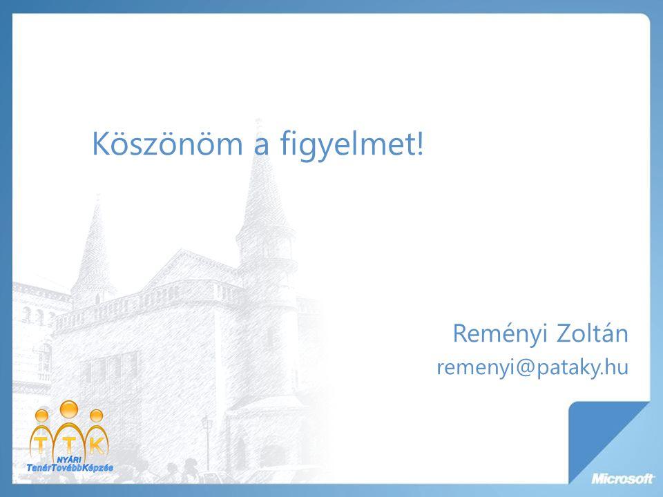 Köszönöm a figyelmet! Reményi Zoltán remenyi@pataky.hu